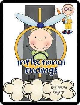 Inflectional Endings (s, es, er, est, ing, 3 sounds of ed)