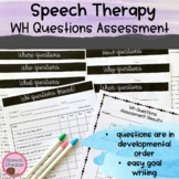 Assessment of WH Questions Developmental Data Collection {