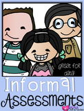 Informal Assessments for the Entire Year!