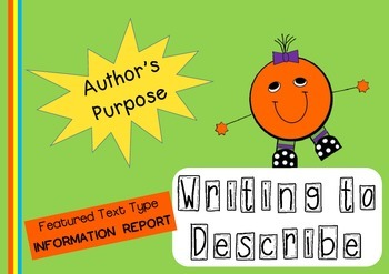 Information Texts - Writing to Describe - Teaching Author'