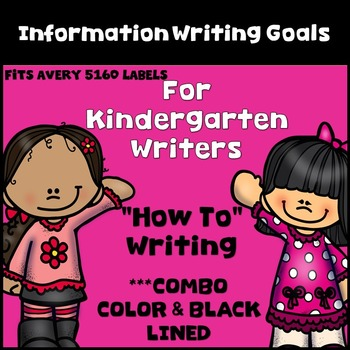 Information Writing Goal Setting Labels for Kindergarten W