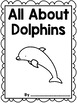 Informational Writing: Animals    { Dolphins }