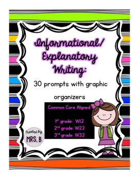 Informational/Explanatory Writing: 30 Prompts with Graphic