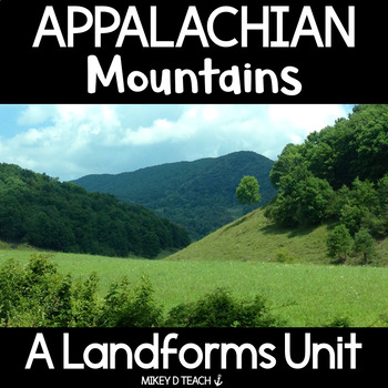 Informational Text Close Read: Appalachian Mountains