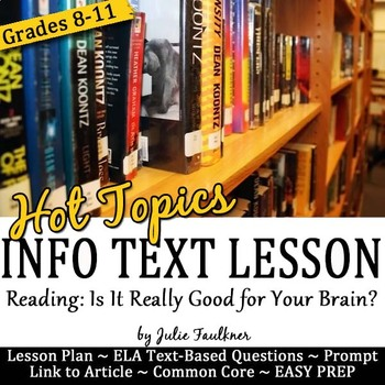 Nonfiction Close Reading Lesson on Hot Topics: Reading is