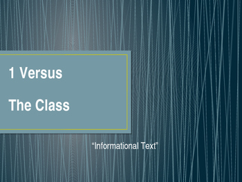Informational Text Game: 1 Versus The Class