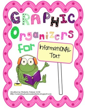Informational Text Graphic Organizer Pack