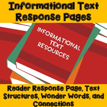 Informational Text Resources - Informational Text Response