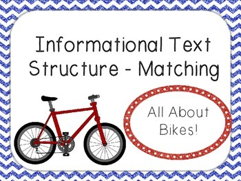 Informational Text Structure - Matching - Bikes