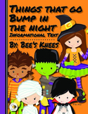 Informational Text: Things That Go Bump In The Night