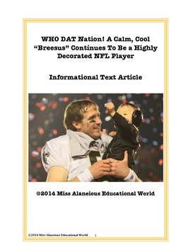 Informational Text: WHO DAT Nation: Drew Brees~ A Highly D