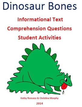 Informational Text and Comprehension Questions for Dinosaur Bones