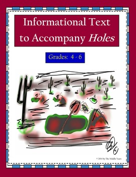 Informational Text to Accompany Holes