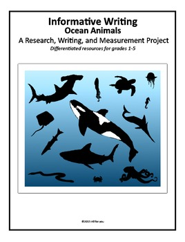 Informative Writing-Ocean Animals: A Research, Writing, an
