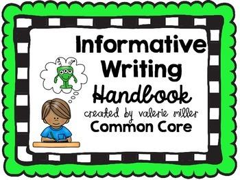 Informative (Expository) Writing Handbook -Common Core