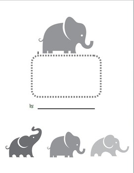 Informative Writing Paper-Elephants - ReadyGen First Grade