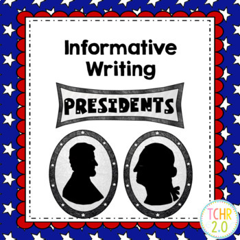 Presidents of the United States Informative Writing Research
