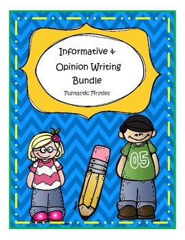Informative and Opinion Writing Bundle