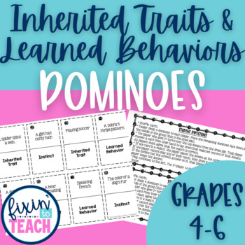 Inherited Traits, Learned Behaviors, and Instincts Dominoes Game