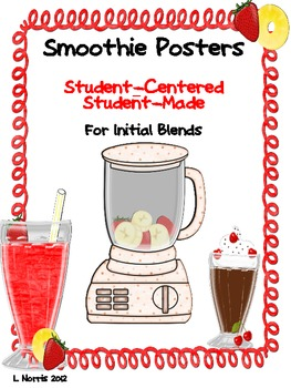 Initial Blends Posters- Smoothie Style- Student Made!