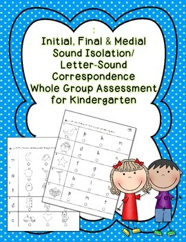 Initial, Final & Medial Letter-Sound Correspondence Whole
