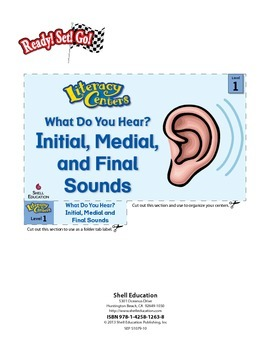 Initial, Medial, and Final Sounds--What Do You Hear? Liter