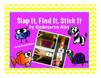 Slap It, Find It, Stick It!: Initial Sound Game