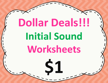 Initial Sound Worksheets:  Dollar Deal