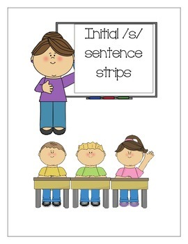 Speech Therapy: Initial /s/ sentence strips