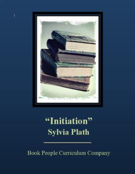 """Initiation"" -- Sylvia Plath -- Short Story"