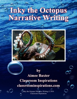 Inky the Octopus Narrative Writing Lesson