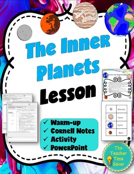 Inner Planets Lesson (PowerPoint, notes, and activity)