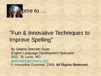 Innovative Spelling: Strategies produce better results. SE