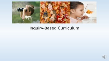 Inquiry Based Curriculum Power Point