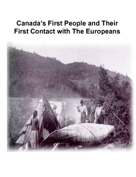 Inquiry Based Gr. 5 Social Studies Project: Canada's First People