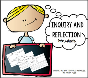 Inquiry and Reflection Thinking Skills - Worksheets
