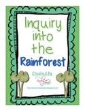 Inquiry into the Rainforest