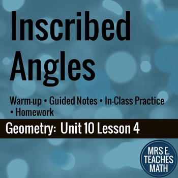 Inscribed Angles in Circles Lesson