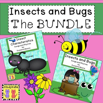Insect BUNDLE Songs and Rhymes: Insect Characteristics, Bugs
