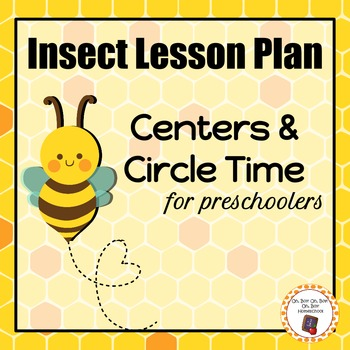 Insect Lesson Plan - Preschool Homeschool