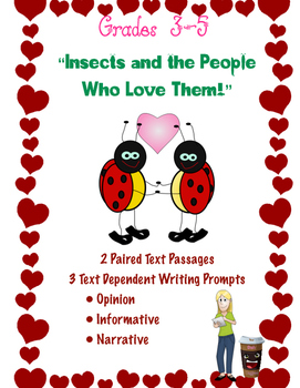 Insects ~ 2 Paired Texts and 3 Text Dependent Writing Prom