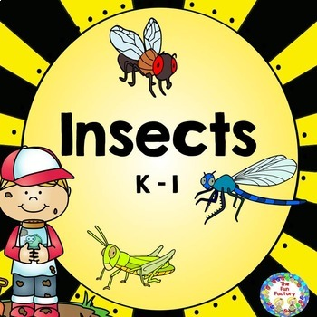 Insects ~ Science, Math, and Reading for Kindergaten and F