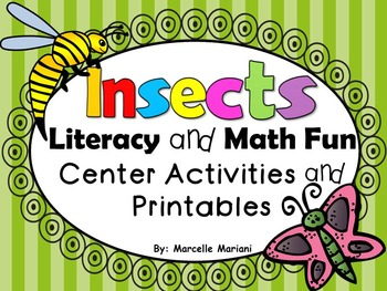 Insects, Literacy and Math Fun-Center Games and NO PREP Pr