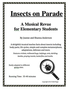 Insects On Parade: A Musical Revue for Elementary Students