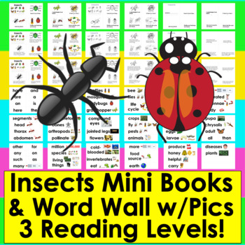Insects Readers:  Differentiated with 3 Reading Levels + I
