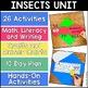 Insects Unit! Math, Literacy, & Writing Fun!
