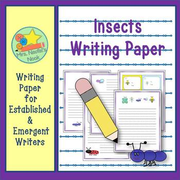 Insects Writing Paper for Emergent and Established Writers