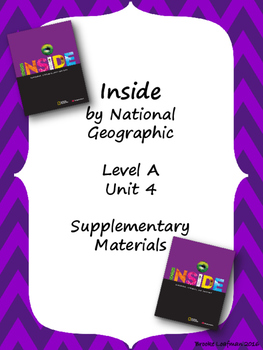 Inside Level A Unit 4 Supplementary Materials