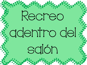 Inside Recess Rules in Spanish