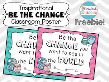 Inspirational 'Be the Change You Want to See in the World'